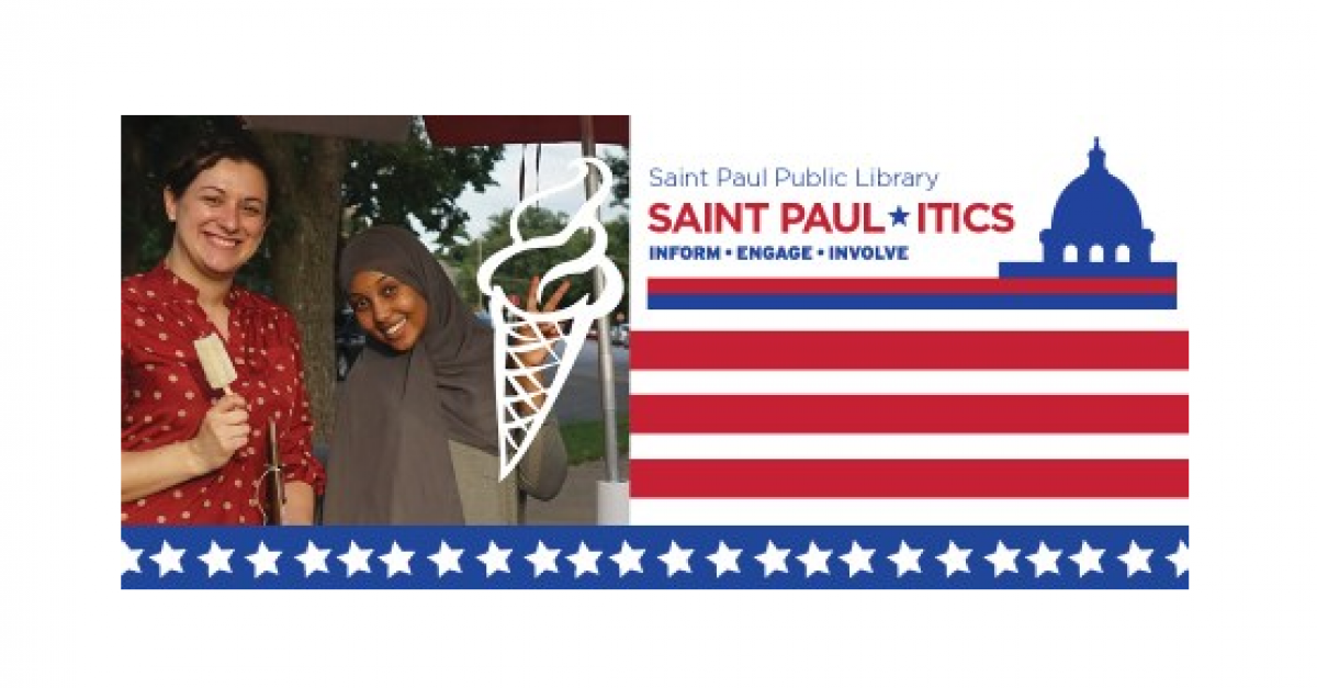 Two women with ice cream next to the Saint Paul-itics event banner